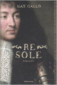 Re Sole  by  Max Gallo