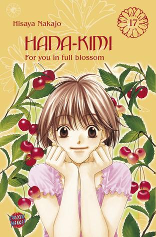 Hana-Kimi 17 (Hana-Kimi, #17)  by  Hisaya Nakajo