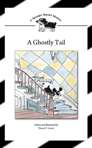 A Ghostly Tail  by  Nancy T. Lucas