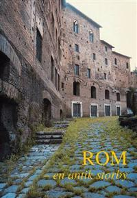 Rom - en antik storby  by  Hanne Sigismund Nielsen