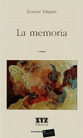 La memoria  by  Louise Dupré
