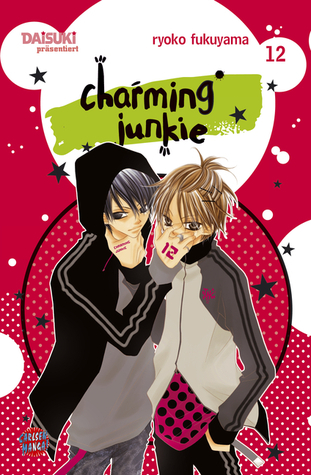 Charming Junkie 12 (Charming Junkie, #12)  by  Ryōko Fukuyama