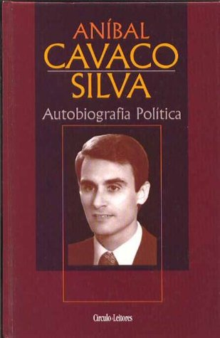 Anibal Cavaco Silva Autobiografia Politica I  by  Anibal Cavaco Silva