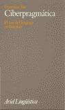 Cyberpragmatics. Internet-Mediated Communication in Context.  by  Francisco Yus