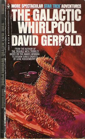 The Galactic Whirlpool (Star Trek Adventures, #14)  by  David Gerrold
