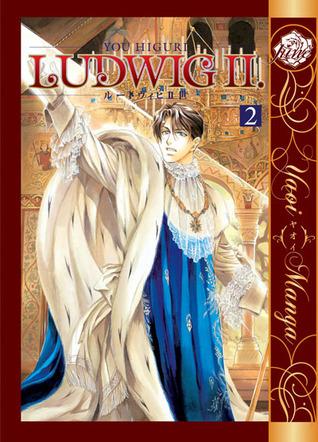 Ludwig II, Volume 2  by  You Higuri