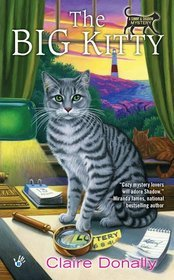 The Big Kitty (Sunny & Shadow Mystery, #1)  by  Claire Donally