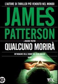 Qualcuno morirà  by  James Patterson