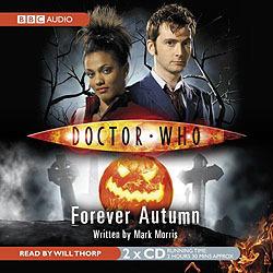 Doctor Who: Forever Autumn [Abridged] Mark Morris