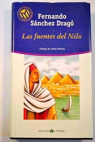 Las Fuentes del Nilo  by  Fernando Sánchez Dragó
