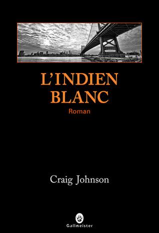 Lindien Blanc (Walt Longmire, #3)  by  Craig Johnson