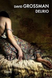 Delirio  by  David Grossman