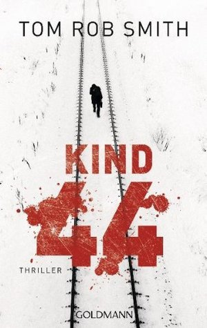 Kind 44 (Leo Demidov, #1)  by  Tom Rob Smith