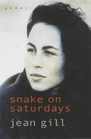 Snake on Saturdays  by  Jean Gill