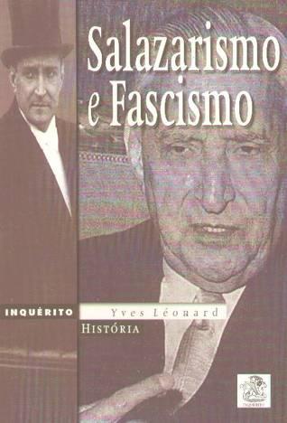 Salazarismo e Fascismo  by  Yves Léonard