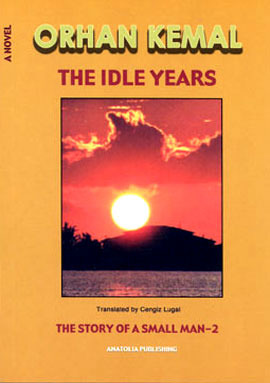 The Idle Years : The Story of a Small Man-2  by  Orhan Kemal