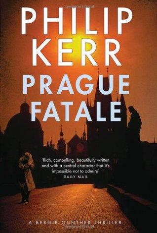 Prague Fatale Philip Kerr