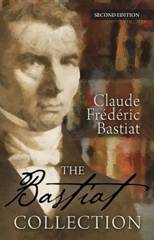 Bastiat Collection Pocket Edition  by  Frédéric Bastiat