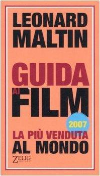 Guida ai film 2007  by  Leonard Maltin
