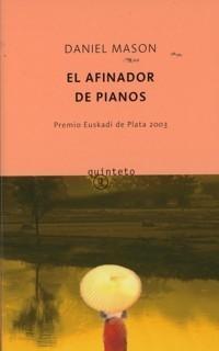 El afinador de pianos  by  Daniel Mason