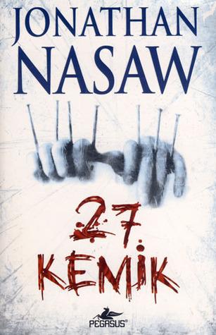 27 Kemik  by  Jonathan Nasaw