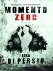 Momento zero  by  Luca Di Persio