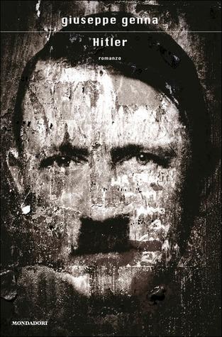 Hitler Giuseppe Genna