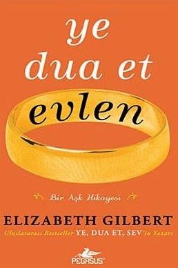 Ye Dua Et Evlen  by  Elizabeth Gilbert