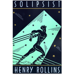 Solipsist  by  Henry Rollins