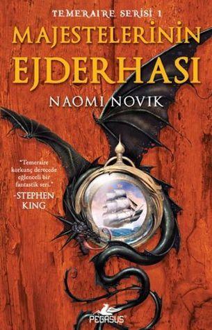 Majestelerinin Ejderhası (Temeraire, #1)  by  Naomi Novik