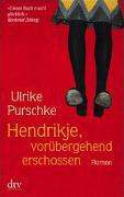 Hendrikje, vorübergehend erschossen  by  Ulrike Purschke