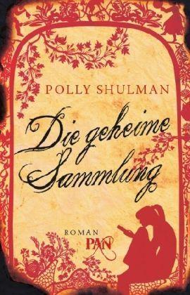 Die geheime Sammlung Polly Shulman