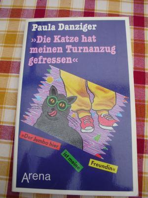 Die Katze hat meinen Turnanzug gefressen  by  Paula Danziger