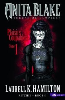 Plaisirs Coupables 1 (Anita Blake Comics, #1) Laurell K. Hamilton