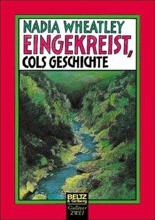 Eingekreist, Cols Geschichte  by  Nadia Wheatley