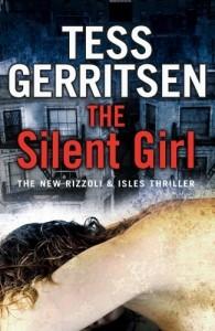 The Silent Girl (Jane Rizzoli & Maura Isles, #9)  by  Tess Gerritsen
