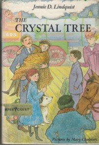 The Crystal Tree  by  Jennie D. Lindquist