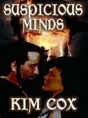 Suspicious Minds Kim Cox