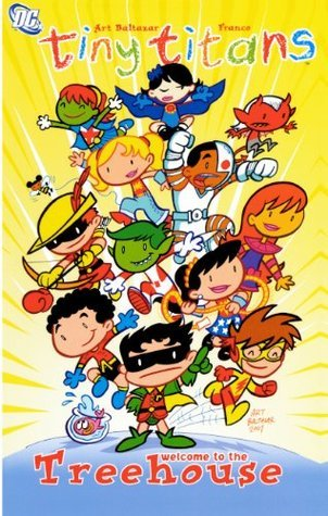 Welcome to the Treehouse (Tiny Titans #1) Art Baltazar
