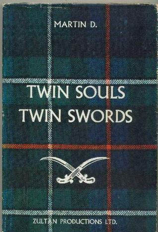 Twin Souls, Twin Swords Martin D.