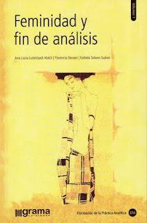 Feminidad y fin de análisis, vol. 1 Ana Lúcia Lutterbach Holck