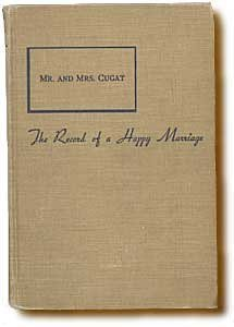 Mr. And Mrs. Cugat: The Record Of A Happy Marriage  by  Isabel Scott Rorick