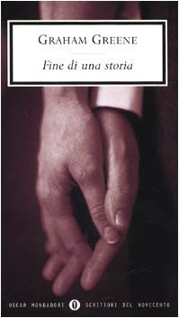 Fine di una storia  by  Graham Greene