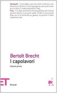 I capolavori Bertolt Brecht