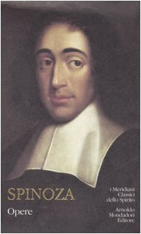 Opere  by  Baruch Spinoza