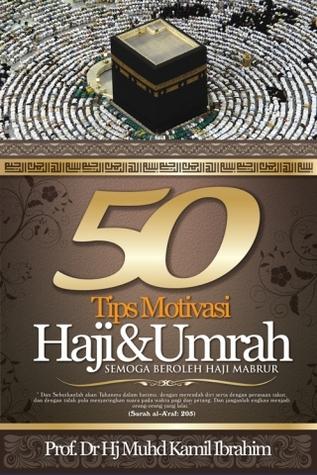 50 Tip Motivasi Haji & Umrah Raudzah Roza Roslan