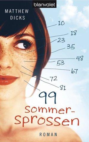 99 Sommersprossen Matthew Dicks