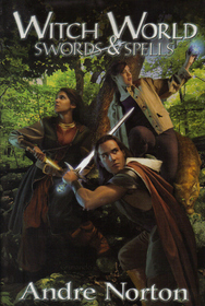 Witch World: Swords & Spells  by  Andre Norton