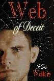 Web Of Deceit  by  Kim Watters