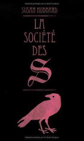 La société des S  by  Susan Hubbard